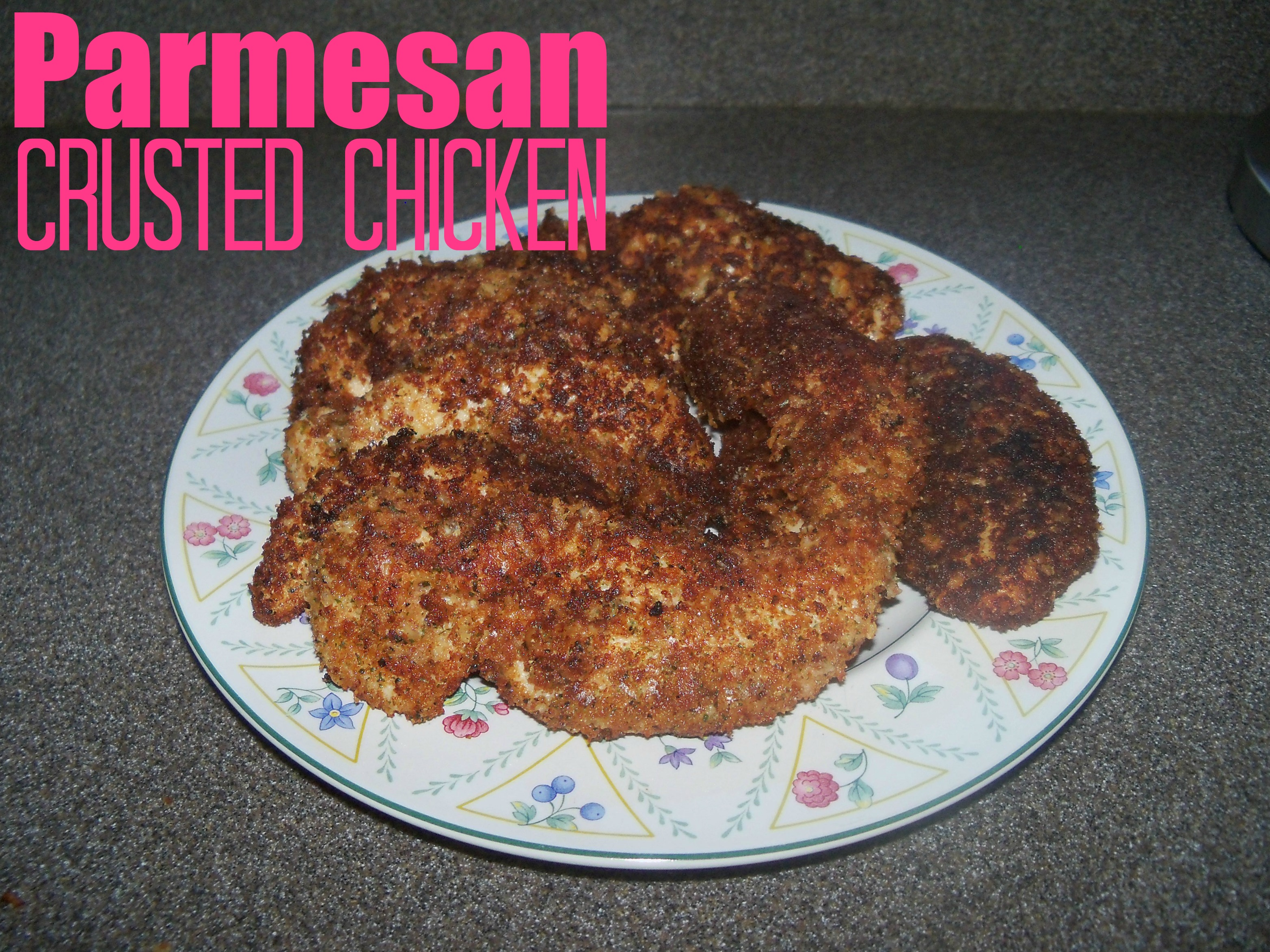 parmesean crusted chicken