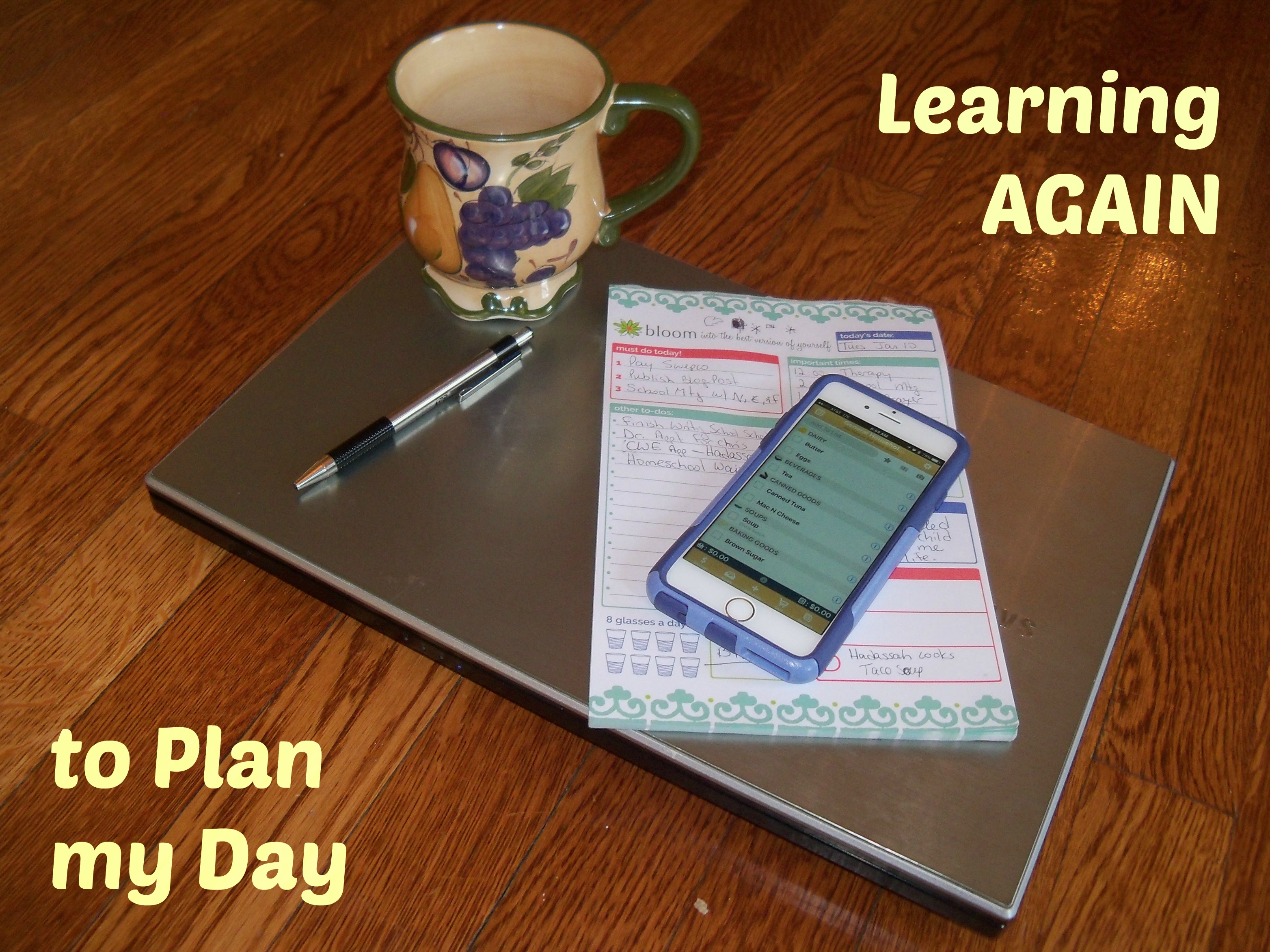 Learning (again!) to plan my day