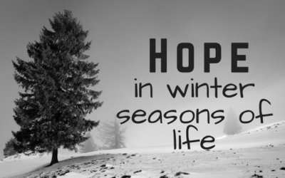 Hope in Winter Seasons of Life