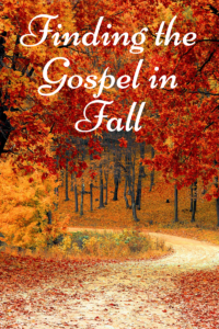 Finding the Gospel in Fall