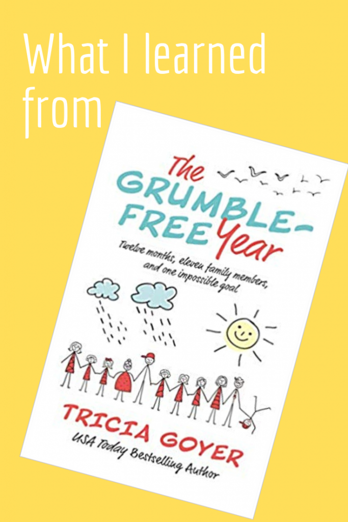 Are you tired of hearing your family grumble, complain, and argue? The Goyer's were too! Read how one family challenged themselves to a grumble-free year!